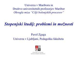Pavel Zgaga Univerza v Ljubljani, Pedagoška fakulteta