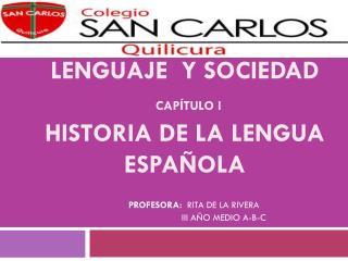 DIFERENCIADO  LENGUAJE  Y SOCIEDAD cap�tulo I historia de la lengua espa�ola