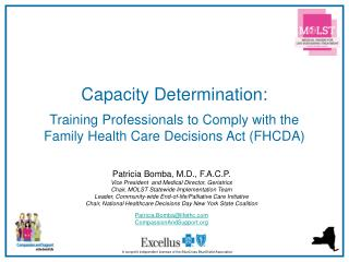 Capacity Determination:  Training Professionals to Comply with the  Family Health Care Decisions Act FHCDA