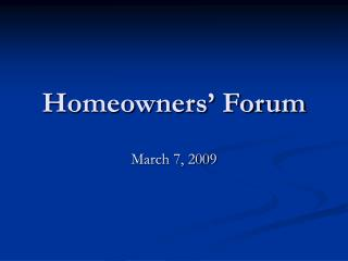 Homeowners' Forum