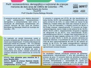 BRASIL  Guia alimentar para menores de 2 anos, Brasília  2002.
