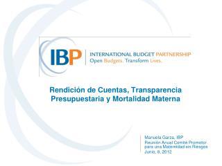 Rendici ón de Cuentas, Transparencia Presupuestaria y Mortalidad Materna