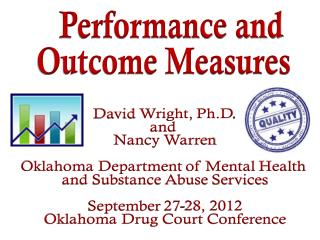 Performance and  Outcome Measures