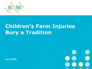 Children's Farm Injuries Bury a Tradition