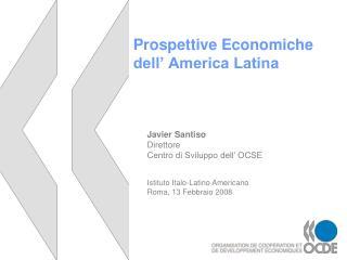 Prospettive Economiche dell  America Latina