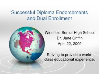 Successful Diploma Endorsements and Dual Enrollment