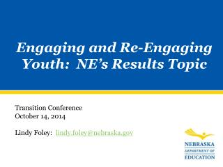 Engaging and Re-Engaging Youth:  NE's Results Topic