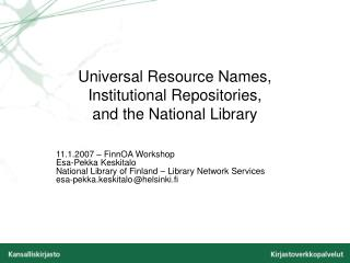 Universal Resource Names,  Institutional Repositories, and the National Library