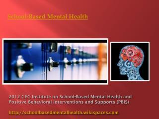 School-Based Mental Health