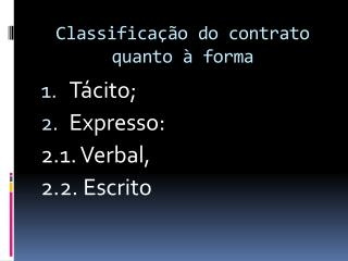 Classifica��o do contrato quanto � forma