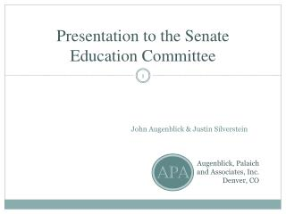 Presentation to the Senate Education Committee