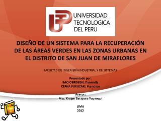 FACULTAD DE INGENIERÍA INDUSTRIAL Y DE  SISTEMAS Presentado por: BAO OBREGON,  Danniella