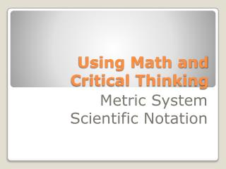 Using Math and Critical Thinking