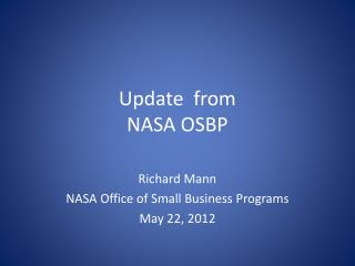 Update  from  NASA OSBP