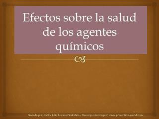 Enviado por: Carlos Julio Lozano Piedrahita - Descarga ofrecida por: prevention-world