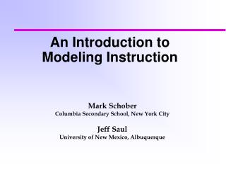 An Introduction to Modeling Instruction