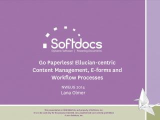 Go Paperless! Ellucian-centric Content Management, E-forms and Workflow Processes