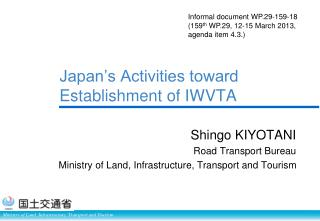 Japan's Activities toward Establishment of IWVTA