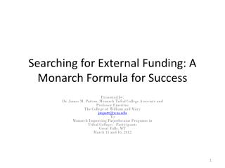 Searching for External Funding: A Monarch Formula for Success