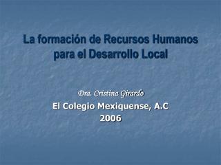 La formación de Recursos Humanos para el Desarrollo Local
