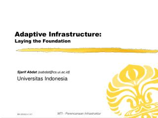 Adaptive Infrastructure: Laying the Foundation