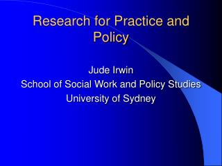 Research for Practice and Policy