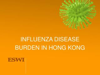 INFLUENZA DISEASE  BURDEN IN HONG KONG