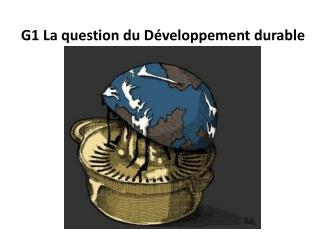 G1 La question du Développement durable