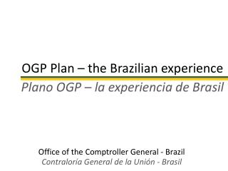 OGP Plan – the Brazilian experience