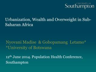 Urbanization, Wealth and Overweight in Sub-Saharan Africa