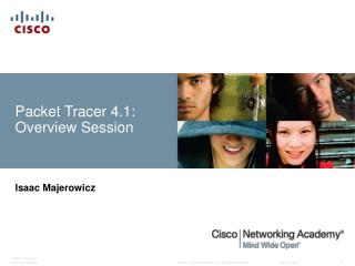 Packet Tracer 4.1: Overview Session