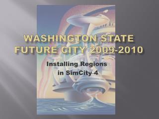 Washington State  Future City 2009-2010