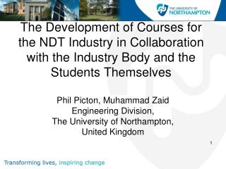 Phil Picton, Muhammad Zaid Engineering Division,  The University of Northampton,  United Kingdom