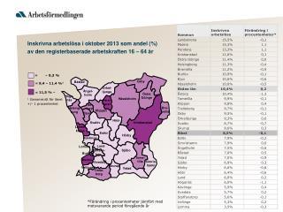 I nskrivna  arbetsl ö sa  i oktober 2013  som andel (%)