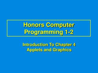 Honors Computer Programming 1-2
