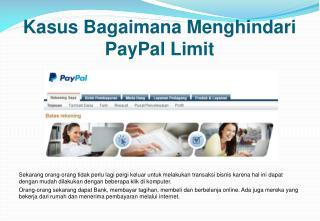 Kasus Bagaimana Menghindari Paypal Limit