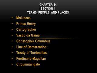 CHAPTER  14  Section 1 Terms, People, and Places
