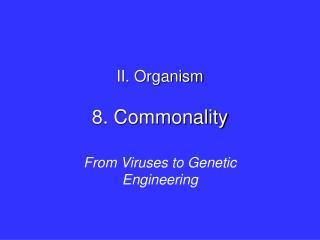 8. Commonality
