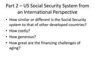 Part 2 – US Social Security System from an  International Perspective