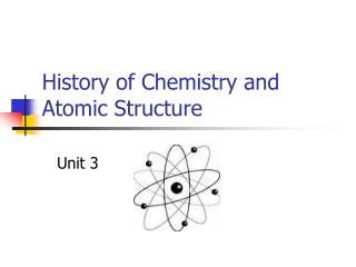 History of Chemistry and Atomic Structure