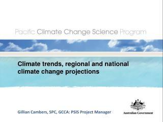 Climate trends, regional and national climate change projections
