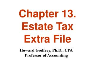 Chapter 13. Estate Tax Extra File