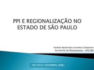 PPI E REGIONALIZAÇÃO NO ESTADO DE SÃO PAULO