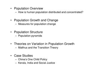 Population Overview How is human population distributed and concentrated?