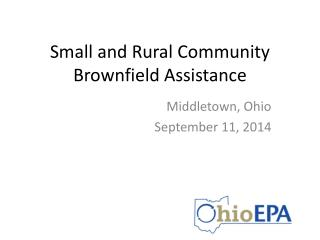 Small and Rural Community Brownfield Assistance
