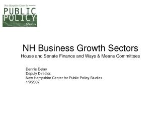 NH Business Growth Sectors House and Senate Finance and Ways & Means Committees