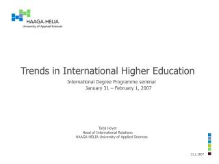 Trends in International Higher Education International Degree Programme seminar