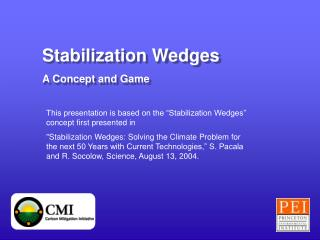 Stabilization Wedges A Concept and Game