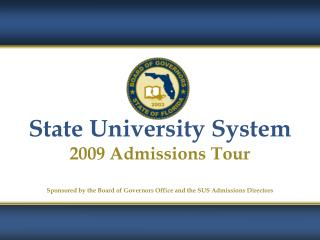 State University System 2009 Admissions Tour