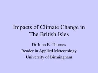 Impacts of Climate Change in The British Isles